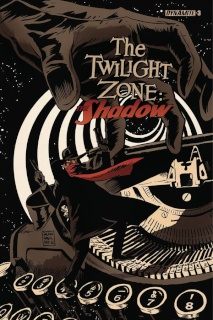 The Twilight Zone: The Shadow #3 (Francavilla Cover)