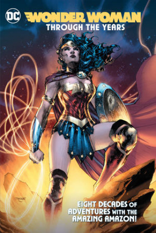 Wonder Woman: Through the Years