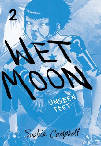 Wet Moon Vol. 2: Unseen Feet