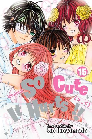So Cute It Hurts!! Vol. 15