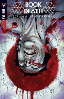 Book of Death: The Fall of Bloodshot #1 (Sandoval Cover)
