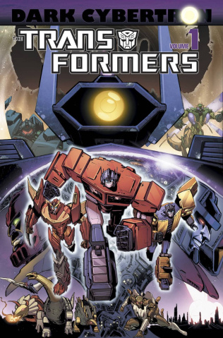 The Transformers: Dark Cybertron Vol. 1