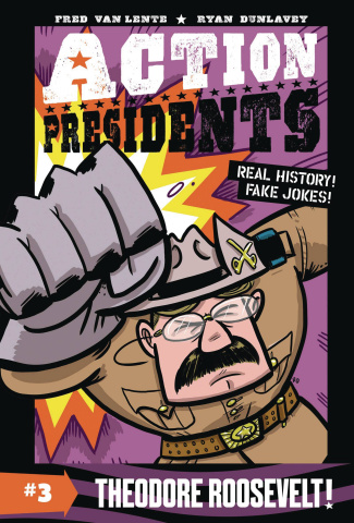 Action Presidents Vol. 3: Theodore Roosevelt