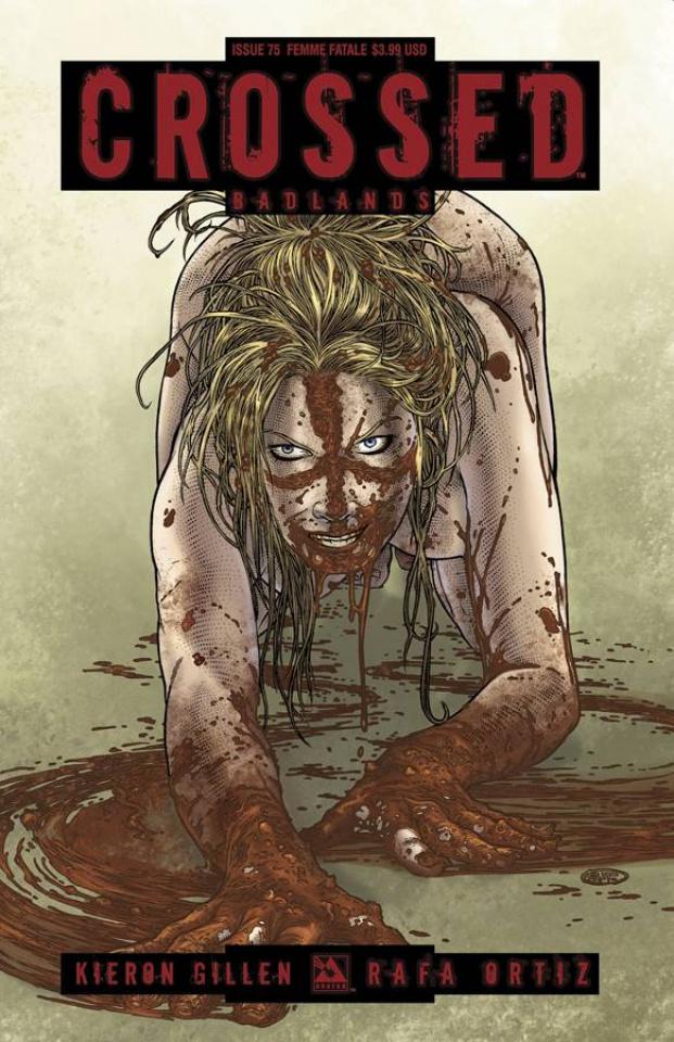 Crossed: Badlands #75 (Femme Fatale Cover)