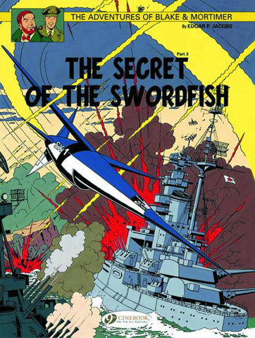 The Adventures of Blake & Mortimer Vol. 17: The Secret of the Swordfish, Part 3