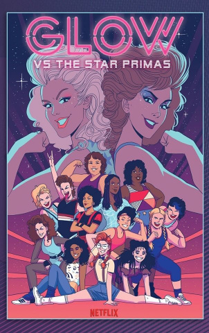 GLOW Vol. 1: Versus the Star Primas