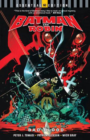 Batman and Robin: Bad Blood (Essential Edition)