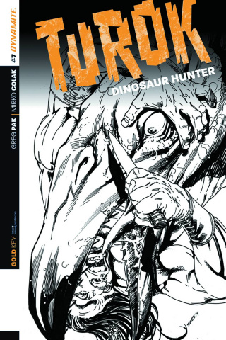 Turok: Dinosaur Hunter #7 (10 Copy Sears B&W Cover)