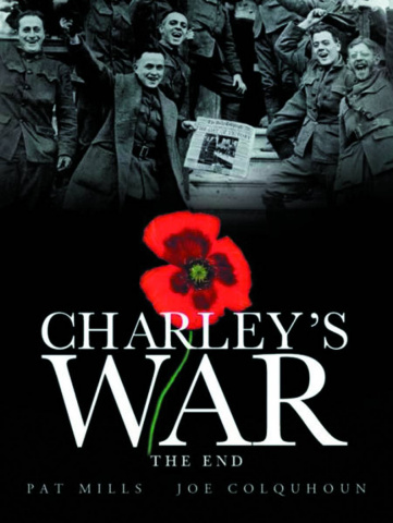 Charley's War Vol. 10: The End