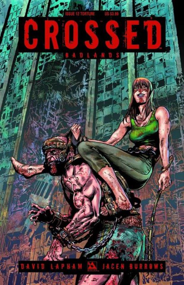 Crossed: Badlands #12 (Torture Cover)