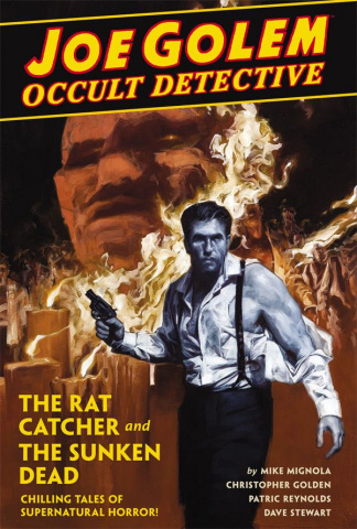 Joe Golem, Occult Detective Vol. 1: The Rat Catcher and The Sunken Dead