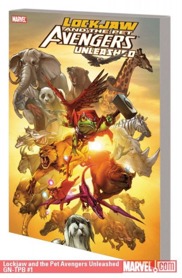 Lockjaw & the Pet Avengers: Unleashed Collection