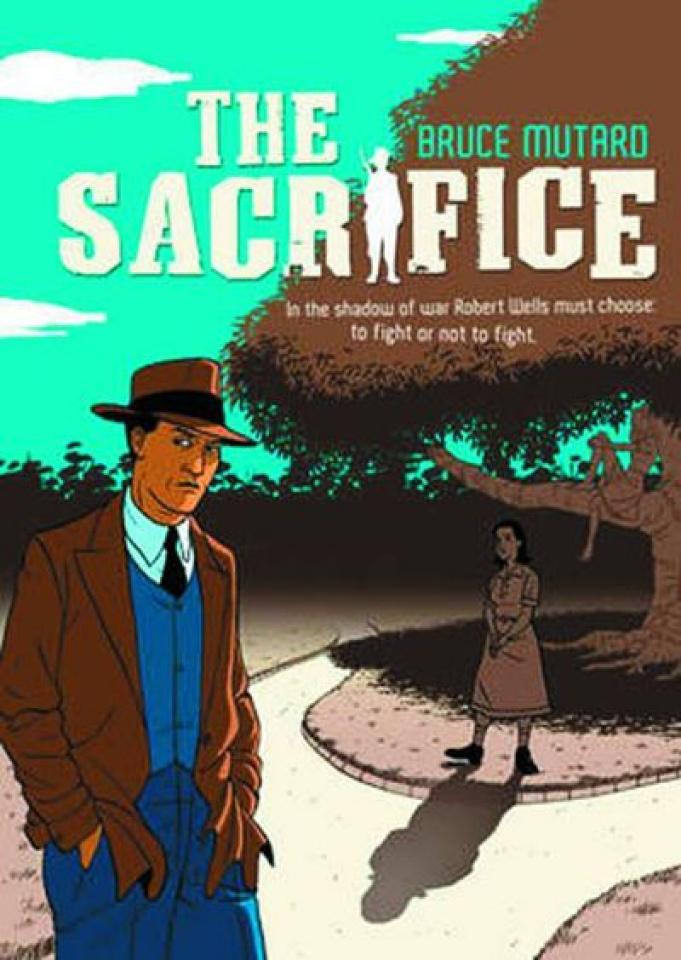 The Robert Wells Trilogy Vol. 1: The Sacrifice