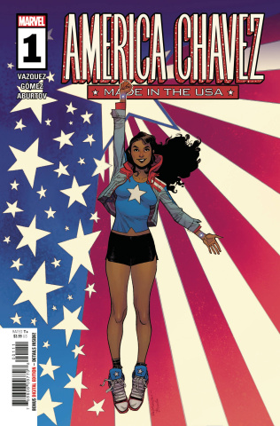 America Chavez: Made in the U.S.A. #1