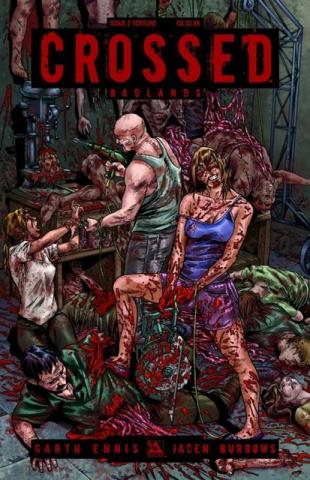 Crossed: Badlands #2 (Torture Cover)