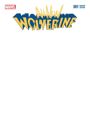 All-New Wolverine #1 (Blank Cover)