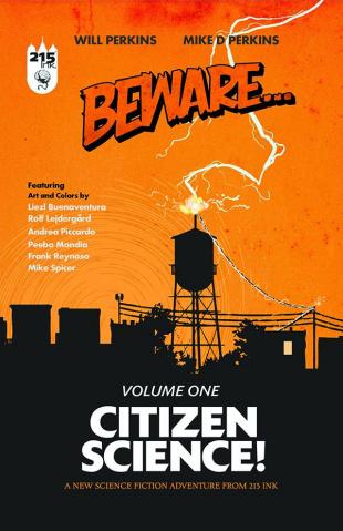 Beware Vol. 1: Citizen Science!