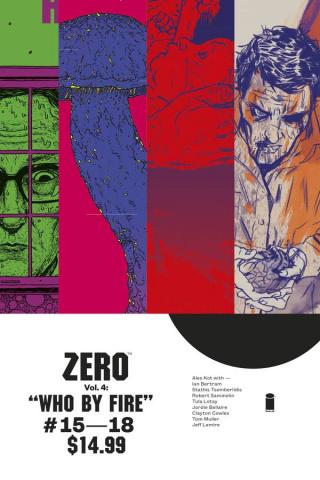 Zero Vol. 4: Who By Fire