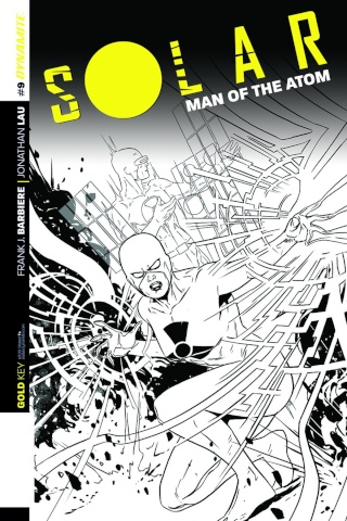 Solar: Man of the Atom #9 (10 Copy Laming B&W Cover)