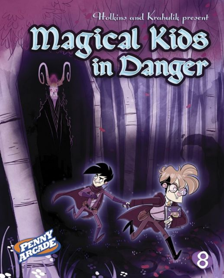 Penny Arcade Vol. 8: Magical Kids in Danger