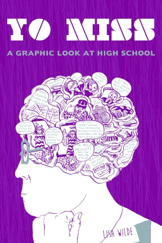 Yo Miss: A Graphic Tale of High School