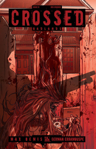 Crossed: Badlands #91 (Red Crossed Cover)