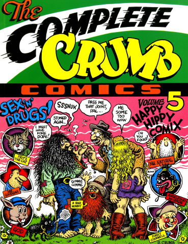 The Complete Crumb Comics Vol. 5: Happy Hippy Comix