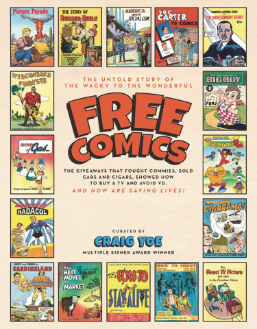 The Untold Story of the Wacky to the Wonderful Free Comics