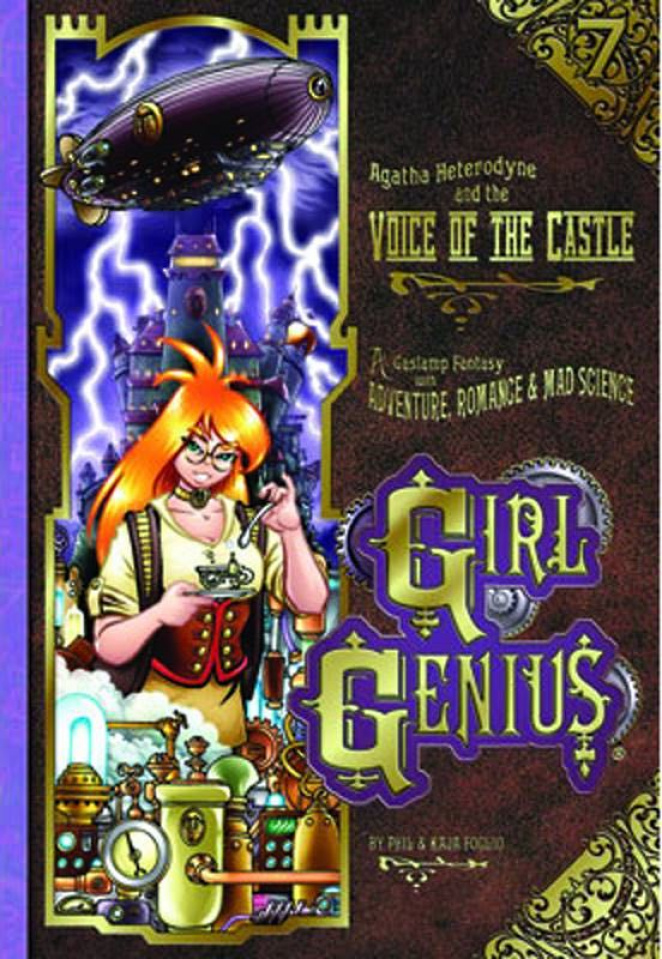 Girl Genius Vol. 7: Agatha Heterodyne and theVoice of the Castle