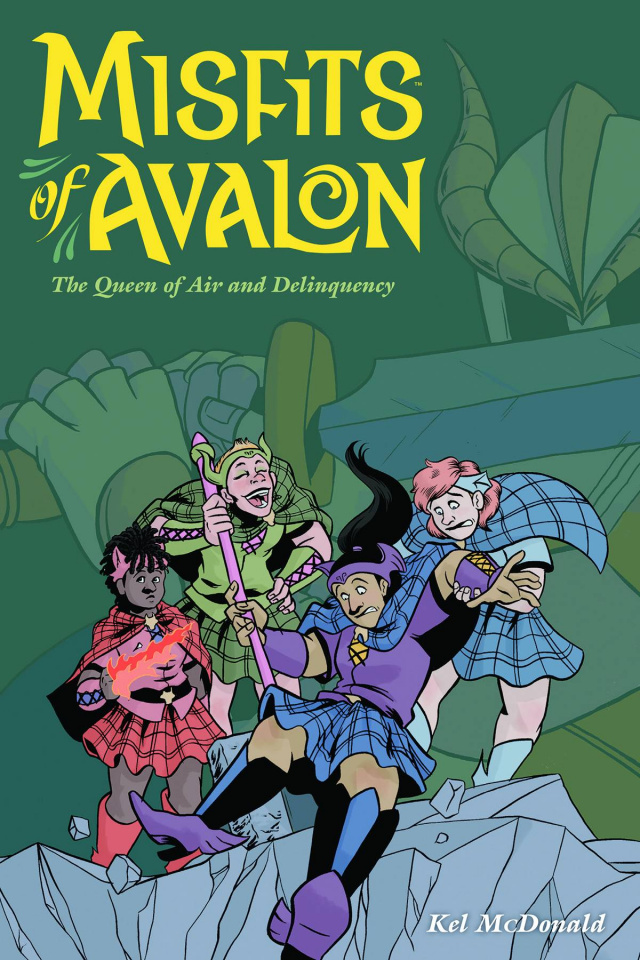 Misfits of Avalon Vol. 1: The Queen of Air and Delinquency