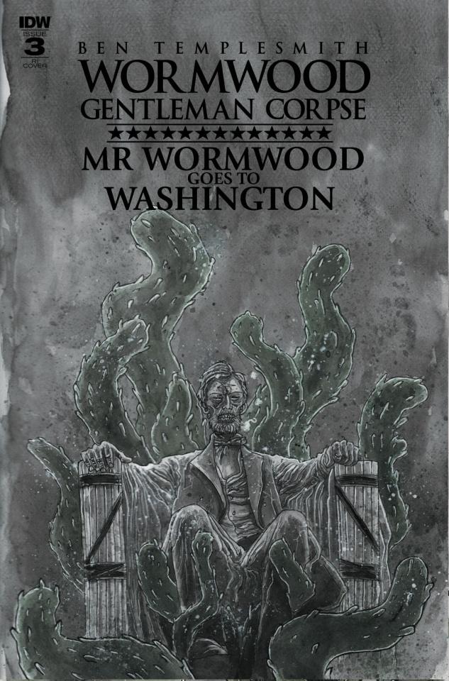 Wormwood: Gentleman Corpse - Mr. Wormwood Goes To Washington #3 (10 Copy Cover)