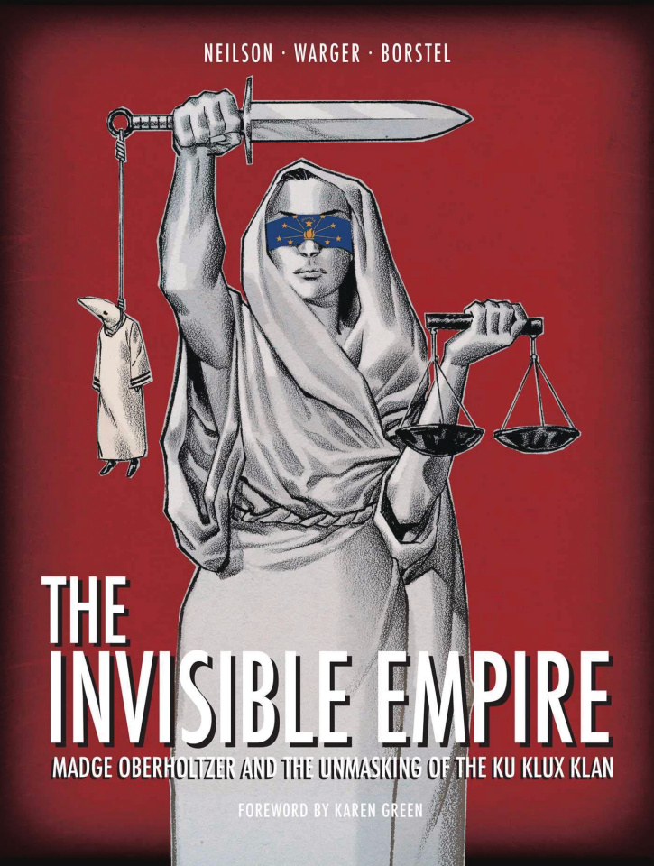 The Invisible Empire: The Unmasking of the Ku Klux Klan