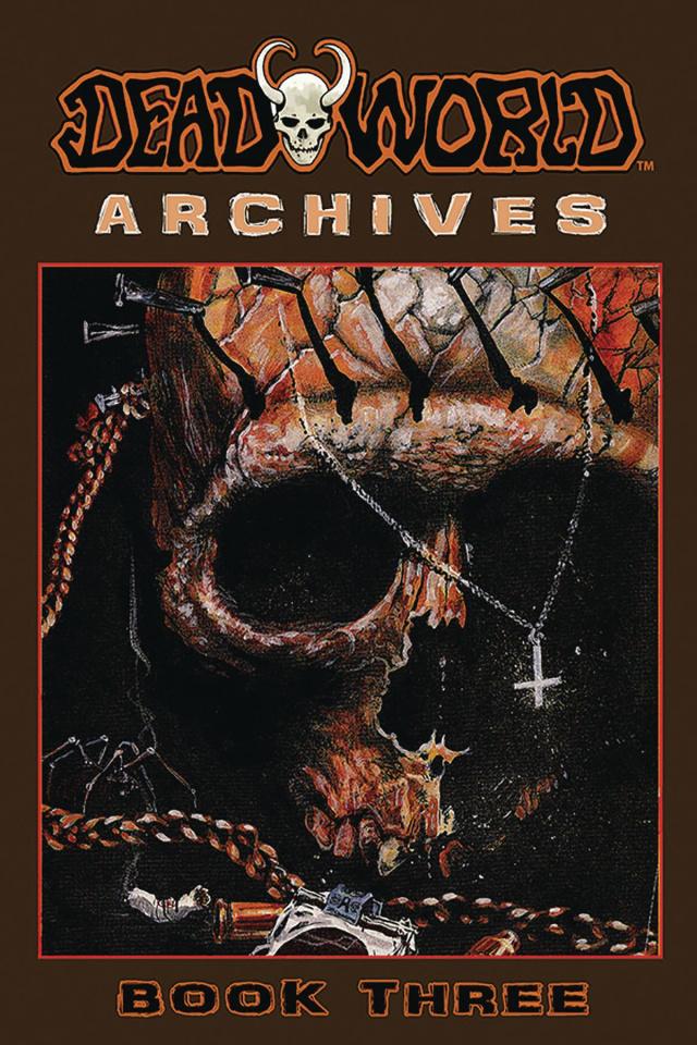 Deadworld Archives Book 3