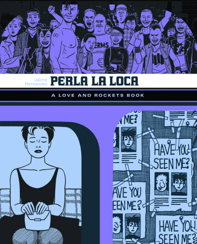 Love & Rockets Library Vol. 3: Perla La Loca