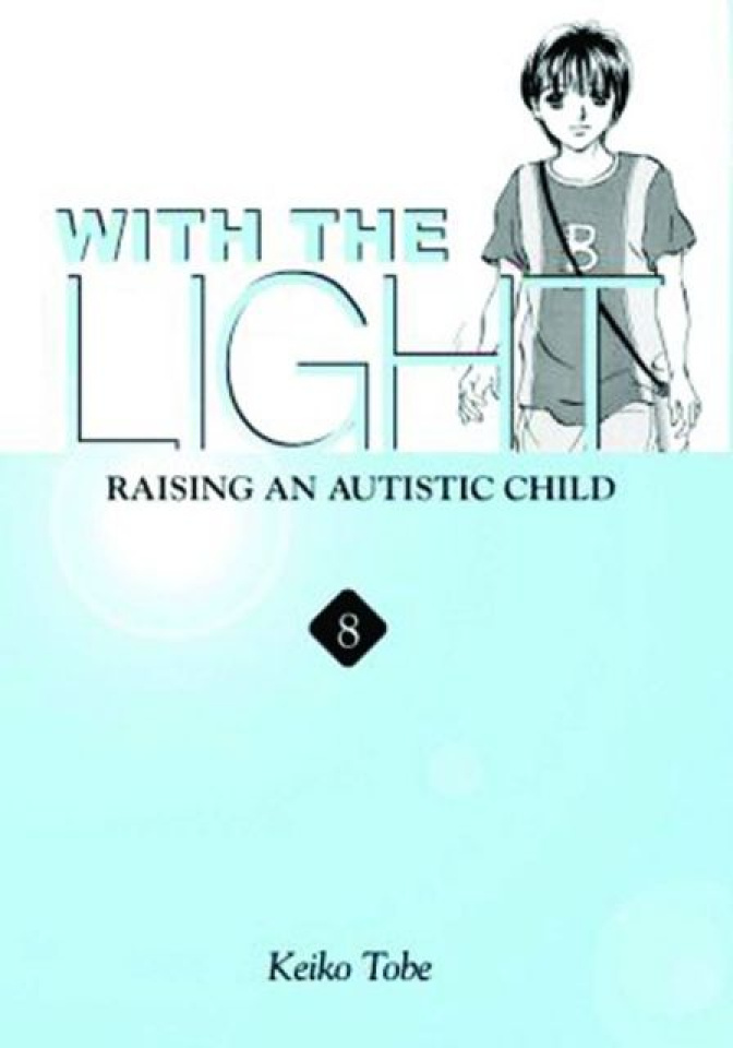 With the Light: Raising Autistic Child Vol. 8