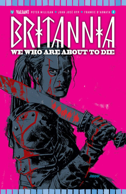 Britannia: We Who Are About to Die #4 (50 Copy Johnson Cover)