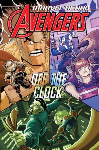 Marvel Action: Avengers Book 5: Off the Clock