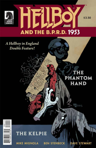 Hellboy and the B.P.R.D. 1953: The Phantom Hand and The Kelpie #1