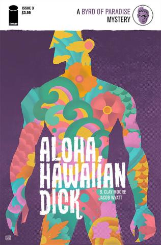 Aloha, Hawaiian Dick #3