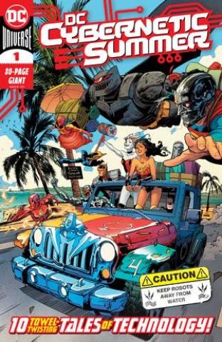 DC's Cybernetic Summer #1 (One Shot)