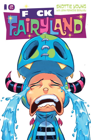 I Hate Fairyland #17 (F*CK Fairyland Cover)