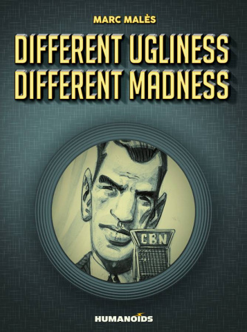 Different Ugliness / Different Madness