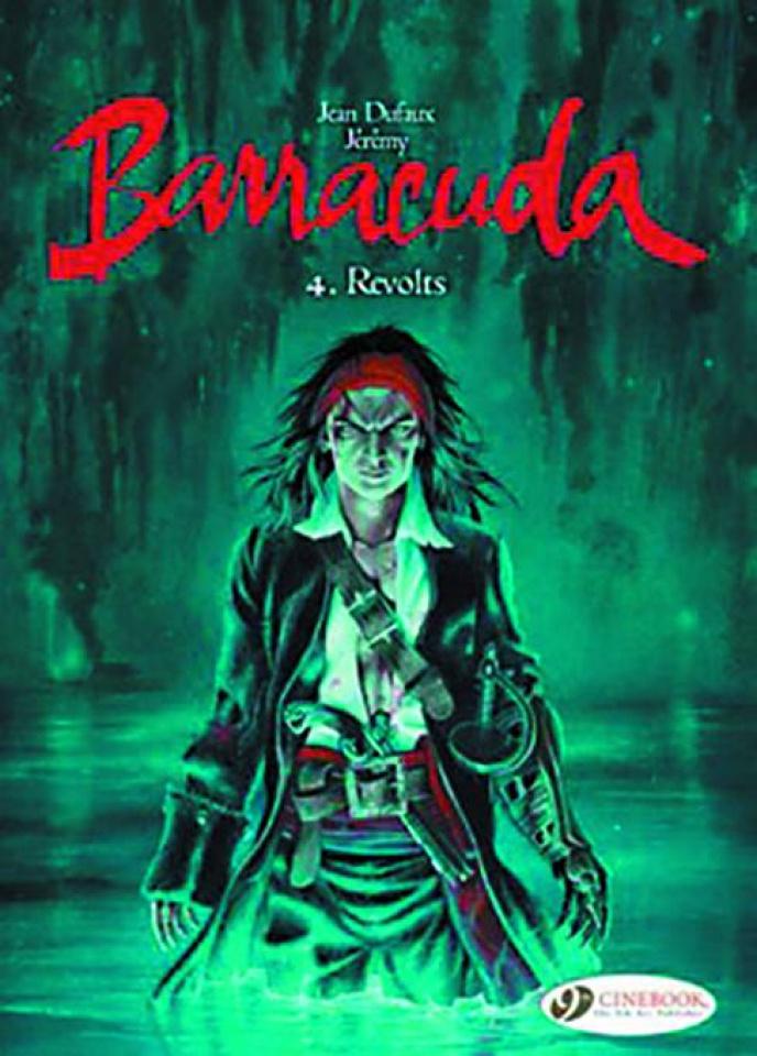 Barracuda Vol. 4: Revolts
