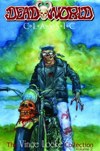 Deadworld Classic Vol. 2: The Vince Locke Collection