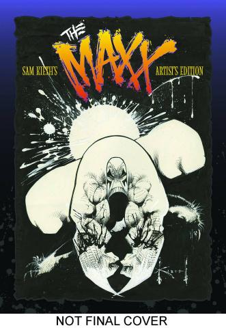 Sam Keith's The Maxx Artist Edition