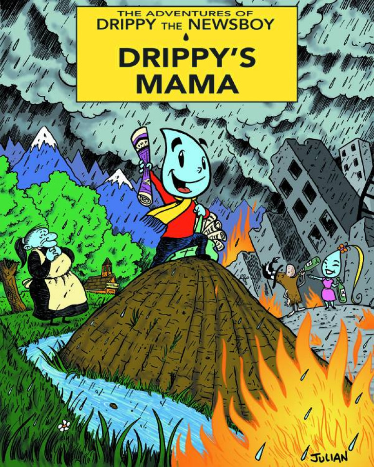 The Adventures of Drippy the Newsboy Vol. 1