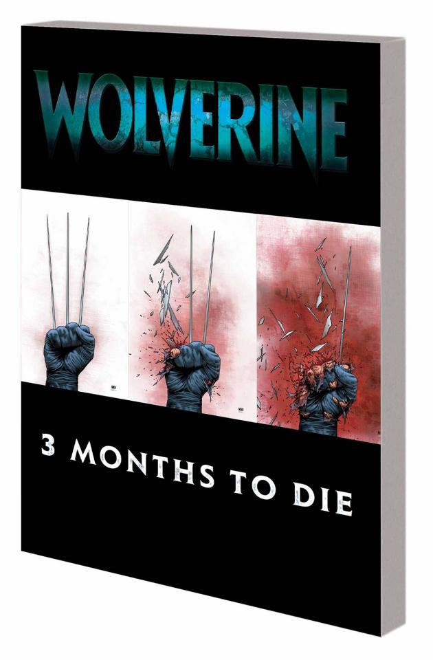 Wolverine Book 2: Three Months To Die