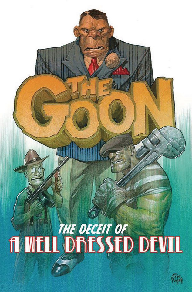 The Goon Vol. 2: The Deceit of a Well Dressed Devil