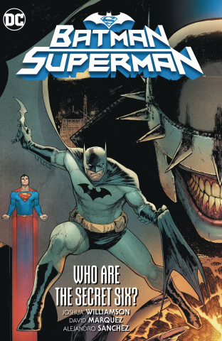 Batman / Superman Vol. 1: Who Are the Secret Six?