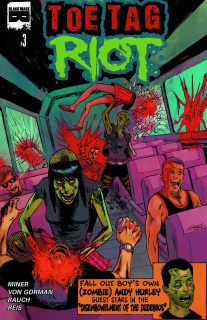 Toe Tag Riot #3